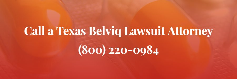 Texas Belviq Lawsuit Attorney