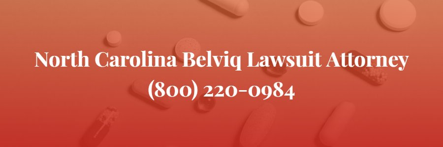 North Carolina Belviq Lawsuit attorney