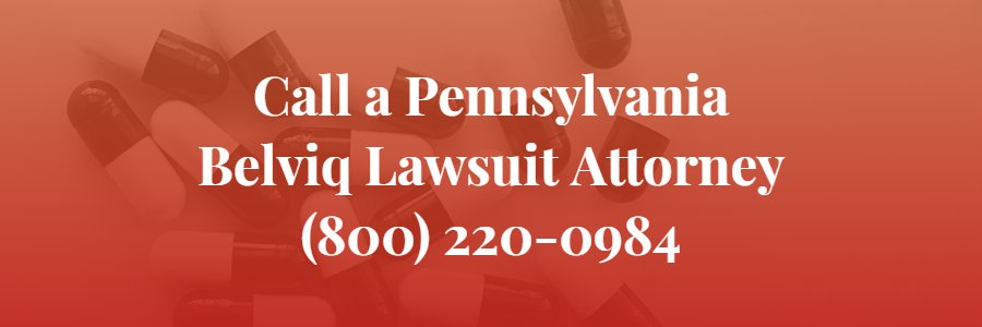 Pennsylvania Belviq Lawsuit Attorney