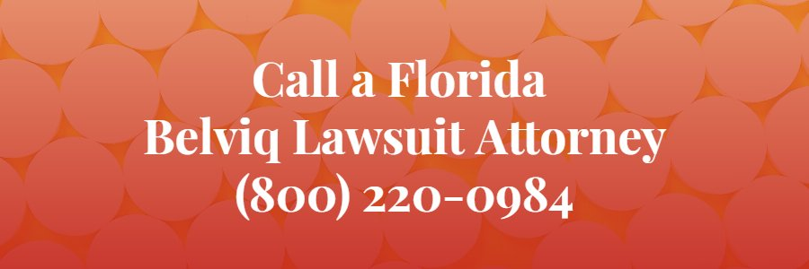 Florida belviq lawsuit lawyer