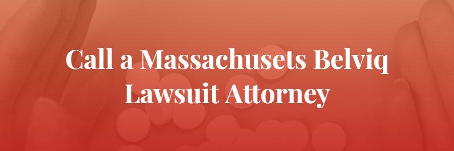 Massachusetts Belviq Lawsuit Attorney